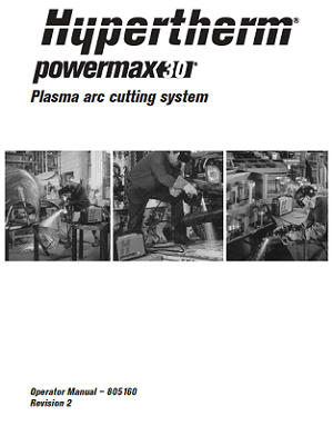 Hypertherm Powermax 30 Operator's Manual 805160