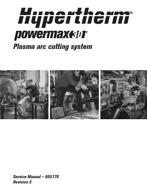 Hypertherm Powermax 30 Service Manual 805170