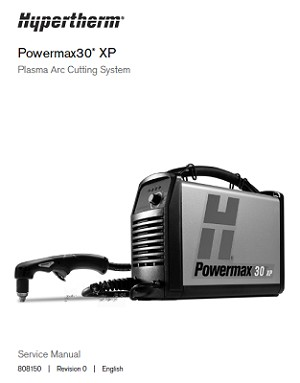 Hypertherm Powermax 30 XP Service Manual 808150